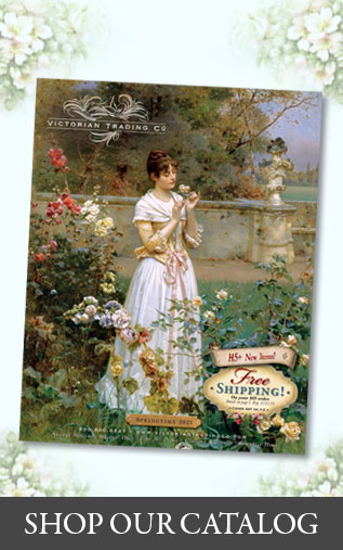 Shop the Spring 2021 Catalog at Victorian Trading Co